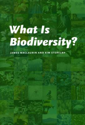 What Is Biodiversity? 9780226500812