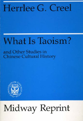 What Is Taoism?: And Other Studies in Chinese Cultural History 9780226120478