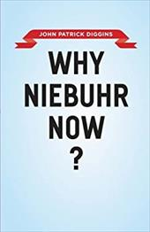 Why Niebuhr Now? 18387728