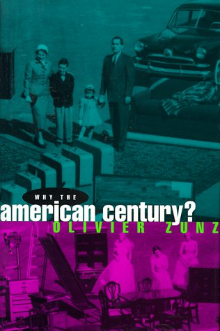 Why the American Century? 9780226994611