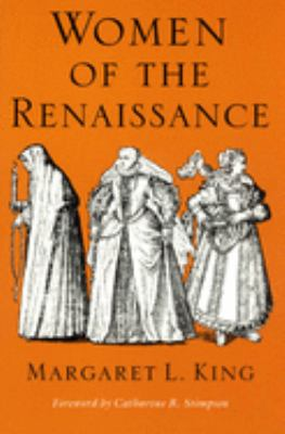Women of the Renaissance Women of the Renaissance Women of the Renaissance 9780226436180