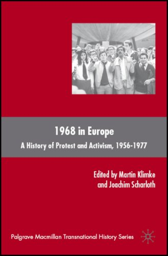 1968 in Europe: A History of Protest and Activism, 1956-1977 9780230606203