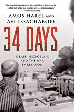 34 Days: Israel, Hezbollah, and the War in Lebanon 9780230614369