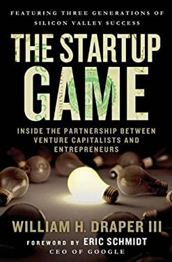 The Startup Game: Inside the Partnership Between Venture Capitalists and Entrepreneurs 9780230104860