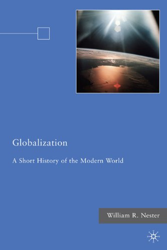 Globalization: A Short History of the Modern World 9780230106918