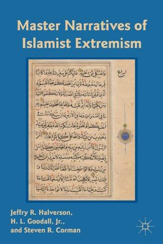 Master Narratives of Islamist Extremism 9780230108967