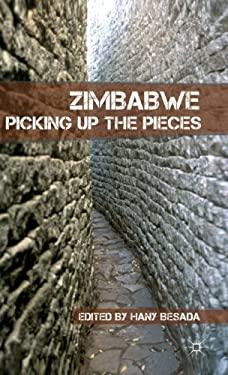 Zimbabwe: Picking Up the Pieces 9780230110199