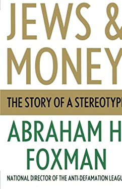 Jews and Money: The Story of a Stereotype 9780230120648