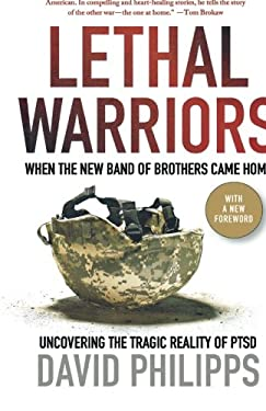 Lethal Warriors: When the New Band of Brothers Came Home 9780230120693