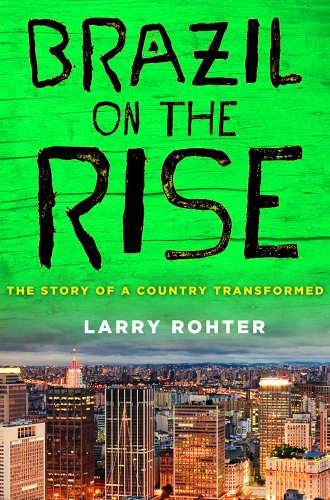 Brazil on the Rise: The Story of a Country Transformed 9780230120730