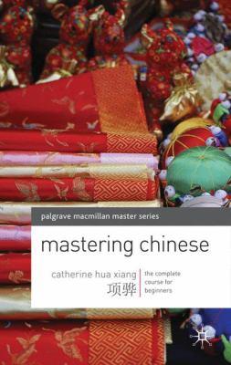 Mastering Chinese 9780230200548
