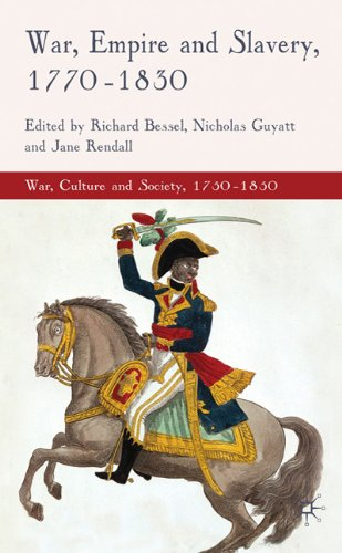 War, Empire and Slavery, 1770-1830 9780230229891