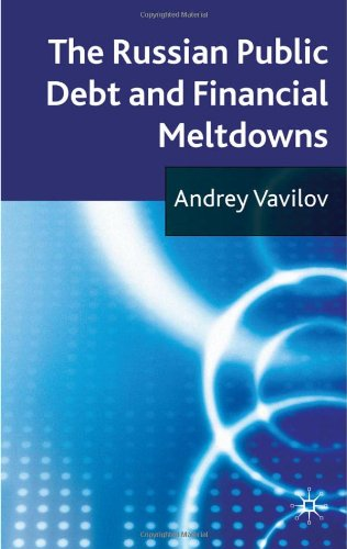 The Russian Public Debt and Financial Meltdowns 9780230248939
