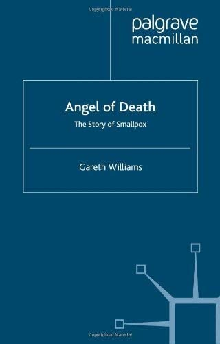 Angel of Death: The Story of Smallpox 9780230274716