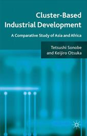 Cluster-Based Industrial Development: A Comparative Study of Asia and Africa