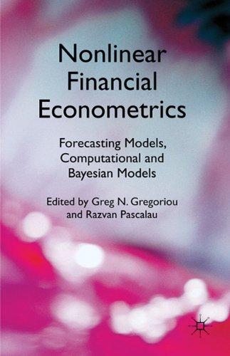 Nonlinear Financial Econometrics: Foreca 9780230283657