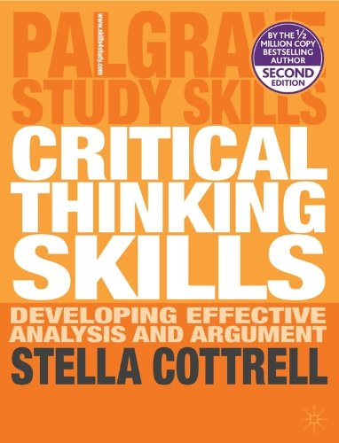Critical Thinking Skills: Developing Effective Analysis and Argument 9780230285293