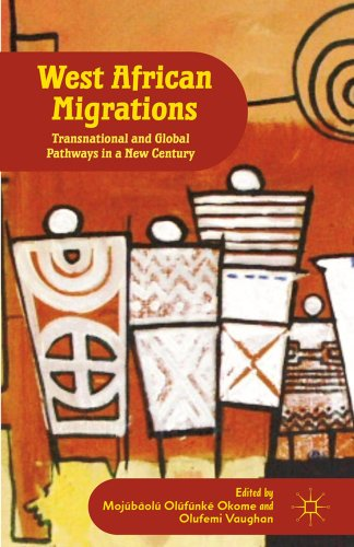 West African Migrations: Transnational and Global Pathways in a New Century 9780230338678