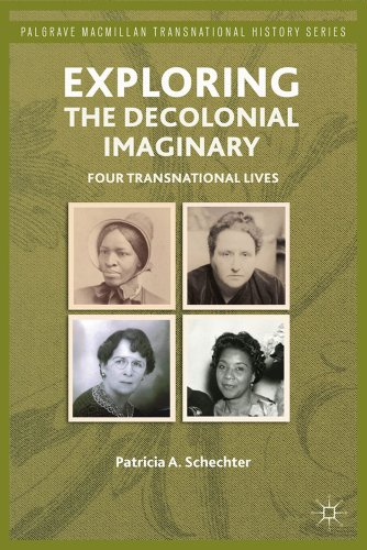 Exploring the Decolonial Imaginary: Four Transnational Lives 9780230338777