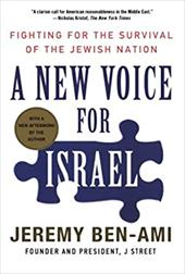 A New Voice for Israel: Fighting for the Survival of the Jewish Nation 19222726