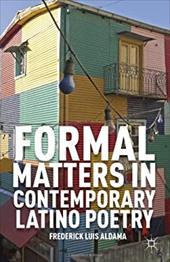 Formal Matters in Contemporary Latino Poetry 20627593