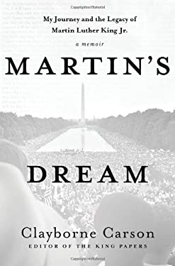 Martin's Dream: My Journey and the Legacy of Martin Luther King Jr. 9780230621695