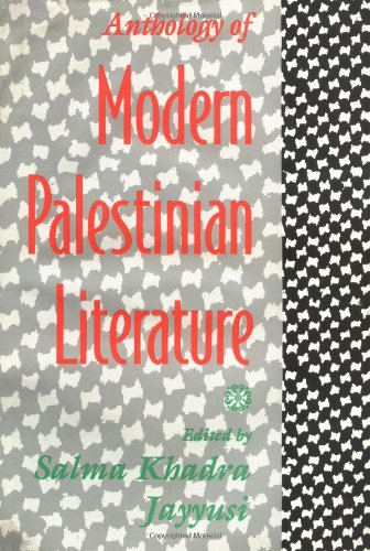 Anthology of Modern Palestinian Literature 9780231075084