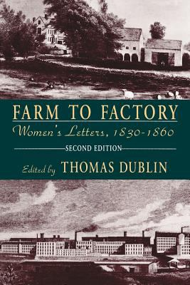 Farm to Factory: Women's Letters, 1830-1860 - 2nd Edition