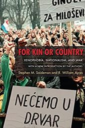 For Kin or Country: Xenophobia, Nationalism, and War 26504903