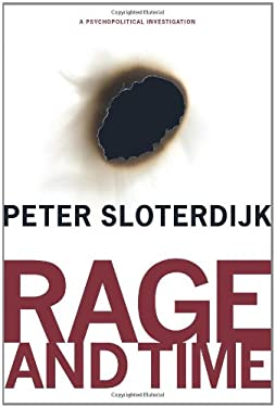 Rage and Time: A Psychopolitical Investigation 9780231145237