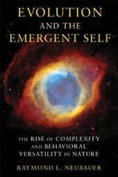 Evolution and the Emergent Self: The Rise of Complexity and Behavioral Versatility in Nature