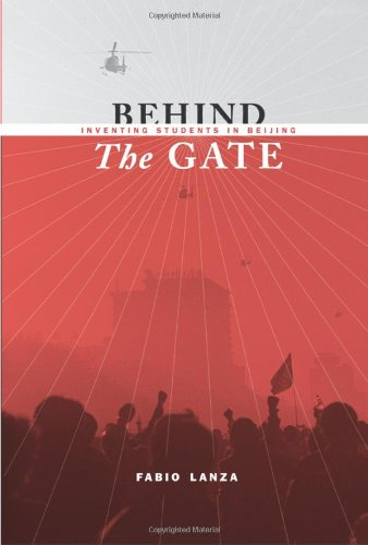 Behind the Gate: Inventing Students in Beijing 9780231152389