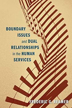 Boundary Issues and Dual Relationships in the Human Services - 2nd Edition