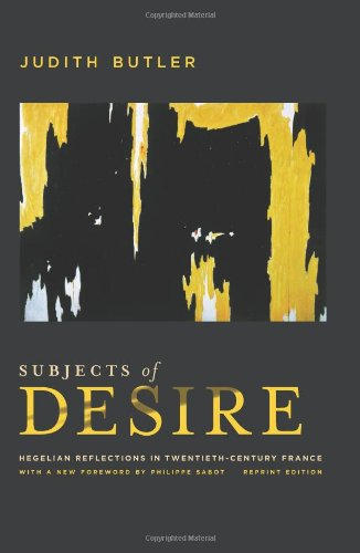 Subjects of Desire: Hegelian Reflections in Twentieth-Century France 9780231159999