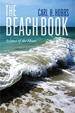 The Beach Book: Science of the Shore 9780231160551