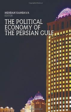 The Political Economy of the Persian Gulf 9780231703628