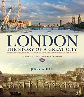 London: The Story of a Great City 9780233002859