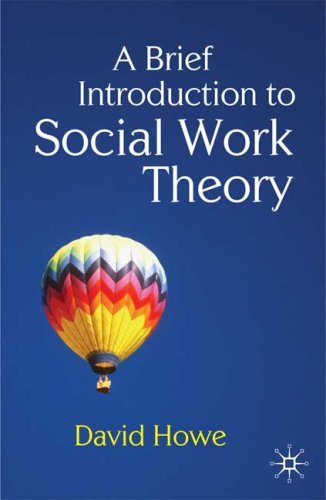 A Brief Introduction to Social Work Theory 9780230233126