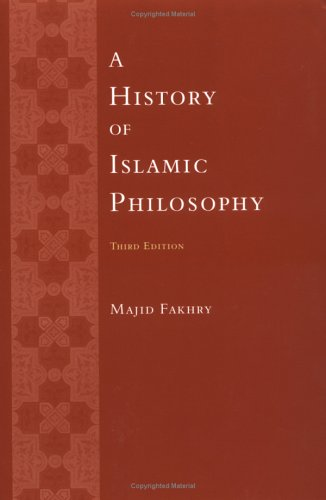 A History of Islamic Philosophy 9780231132213