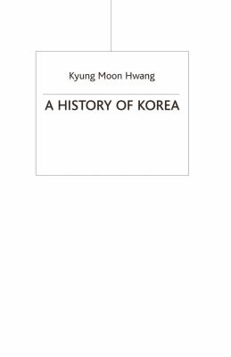 A History of Korea: An Episodic Narrative 9780230205468