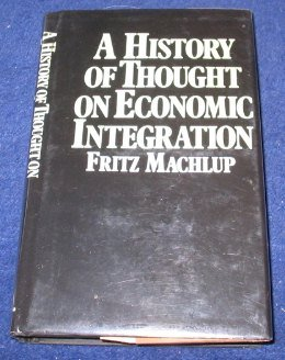 A History of Thought on Economic Integration