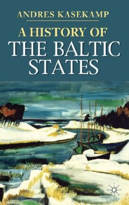 A History of the Baltic States 9780230019416
