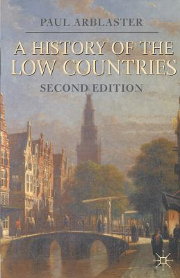 A History of the Low Countries 9780230293106