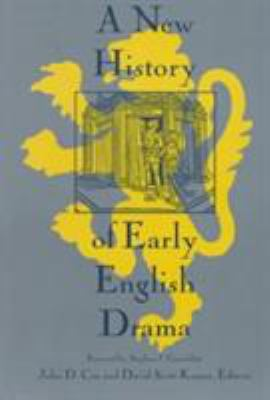 A New History of Early English Drama 9780231102438