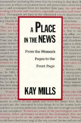 A Place in the News: From the Women's Page to the Front Page 9780231074179
