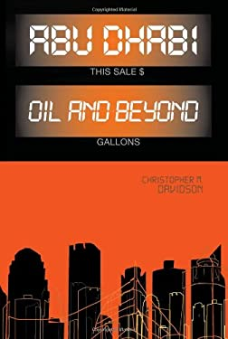 Abu Dhabi: Oil and Beyond 9780231701068