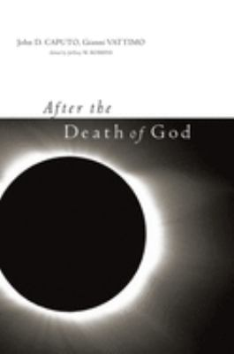 After the Death of God 9780231141246