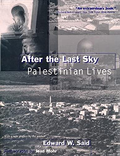 After the Last Sky: Palestinian Lives 9780231114493
