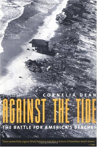 Against the Tide: The Battle for America's Beaches 9780231084192
