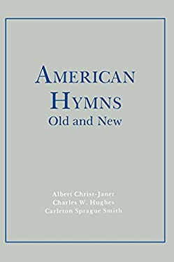 American Hymns Old and New: Volume I 9780231034586